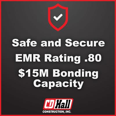 Safe and Secure - EMR Rating - 0.80 - $15M Bonding Capacity